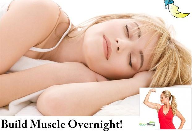 Build Muscle Sleeping- Eco-savy.com