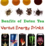 Benefits of Detox Tea's versus Energy Drinks