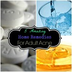 5 Amazing Natural Remedies for Adult Acne